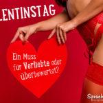 Frau mit Herz in der hand - Valentinstag. Ein Muss für Verliebte oder überbewertet?