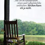 Schaukelstuhl auf Veranda - Wenn ich alt bin Spruch