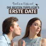 Damit es ein Erfolg wird - Die besten Tipps fürs erste Date