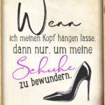 Frauen Schuhe Sprüche lustig