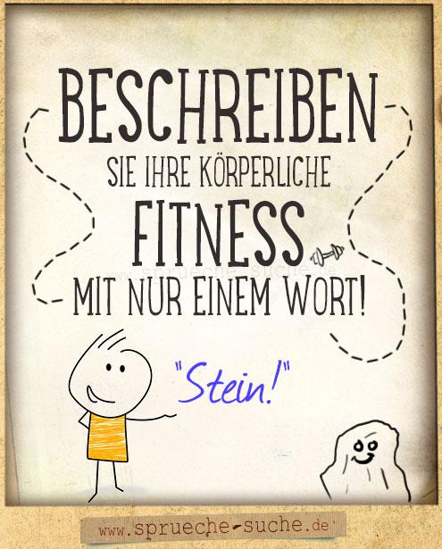 Lustiger Spruch körperliche Fitness - Sprüche-Suche