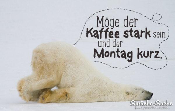 Lustiger Spruch mit Eisbär - Kaffee stark Montag kurz