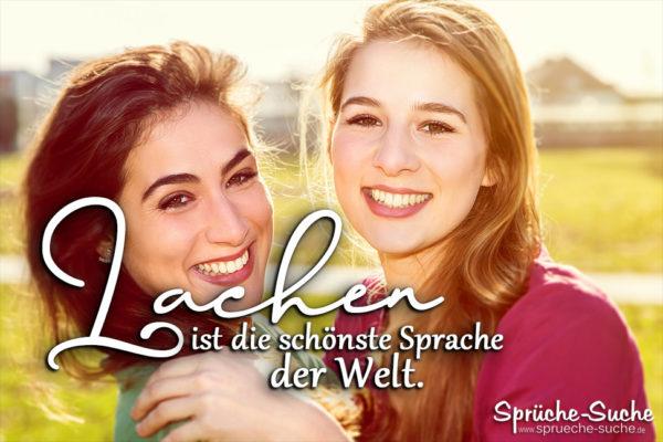 Schöne Sprüche über Lachen - ist die schönste Sprache der Welt