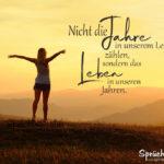 Spruch zum Nachdenken über das Leben - Das Leben in unseren Jahren
