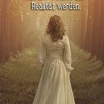 Träume Sprüche - Frau im Zauberwald
