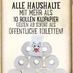 Coronavirus - Lustiger Spruch über Toilettenpapier-Hamsterkäufe