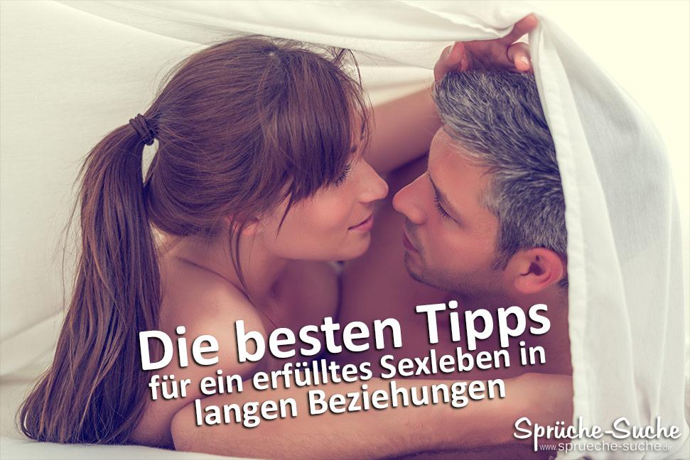 Die besten Tipps für ein erfülltes Sexleben in langen Beziehungen