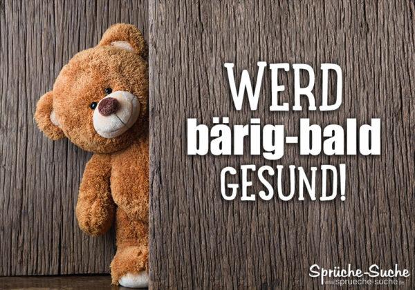 Genesungssprüche gute Besserung mit Teddy