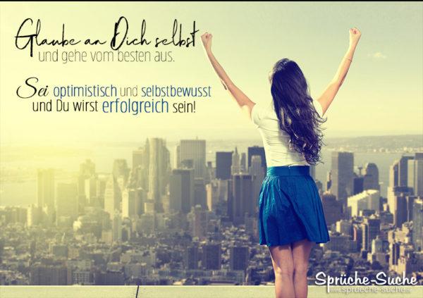 Motivation und Erfolg Spruch fürs Leben - Glaube an Dich selbst