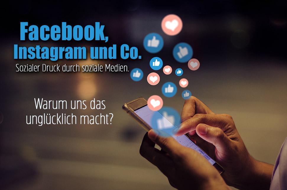 Sozialer Druck durch soziale Medien - Warum uns Facebook und co unglücklich macht