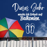 Spruch Urlaub Balkonien
