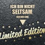Status Spruch - Ich bin eine Limited Edition