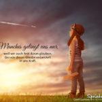 Glaube entwickelt in uns Kraft - Sprüche Leben