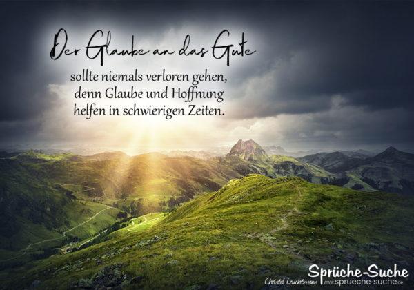Hoffnung Sprüche - Der Glaube an das Gute