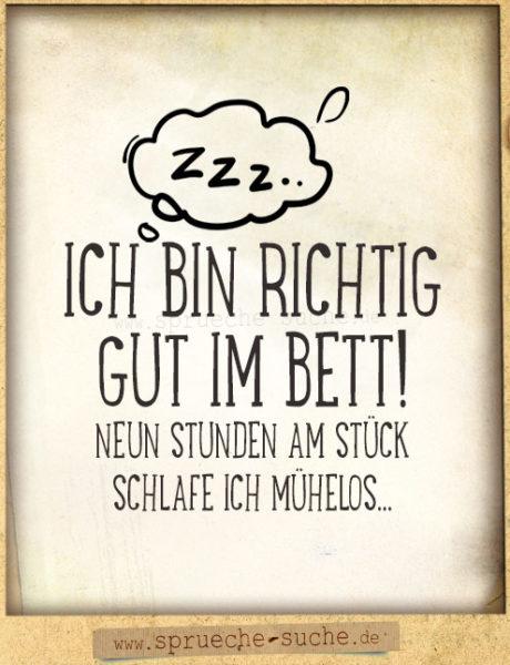 Lustiger Spruch - Ich bin richtig gut im Bett