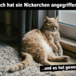 Lustiger Spruch mit Katze - Mich hat ein Nickerchen angegriffen