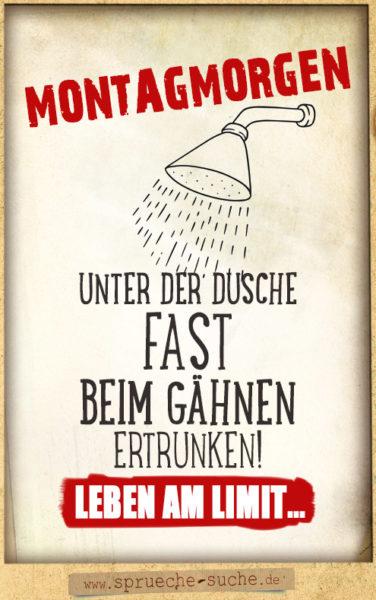 Lustiger Spruch zum Montag - Montagmorgen Duschen