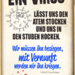 Mutmachender Spruch zur Corona-Krise - Ein Virus lässt uns den Atem stocken