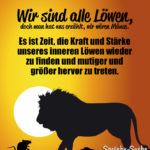 Spruch zum Nachdenken - Wir sind alle Löwen