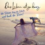 Freunde am Strand - Sprüche zum Besser-Leben - Das Leben ist zu kurz