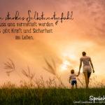 Sprüche zum Nachdenken im Leben - Ein starkes Selbstwertgefühl