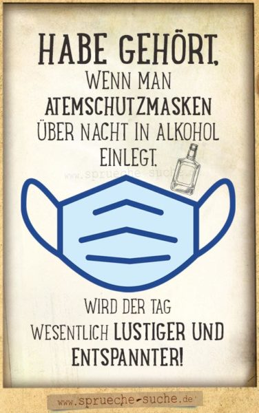 Atemschutzmasken in Alkohol - lustiger Corona-Spruch