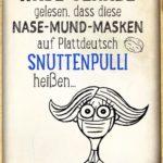 Lustige Coroana Information - Nase-Mund-Masken auf Plattdeutsch