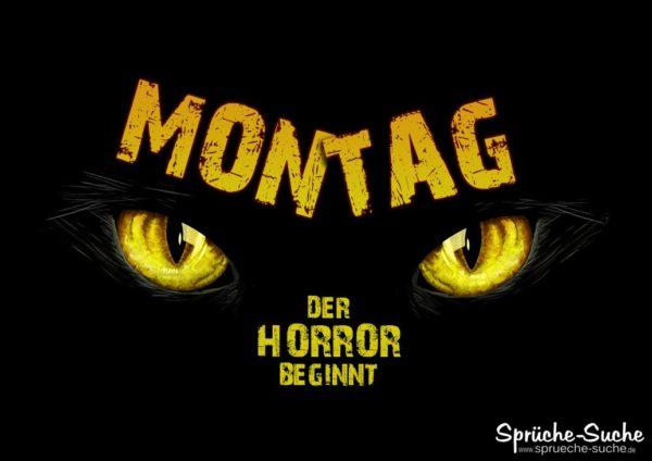 Montag Morgen Sprüche Horror