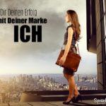 Fokusierte Frau - Hol` Dir Deinen Erfolg - mit Deiner Marke ICH