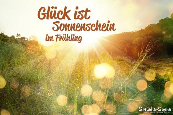 Spruch Glück ist Sonnenschein im Frühling