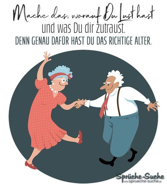 Das richtige Alter -Sprüche über das Älter werden