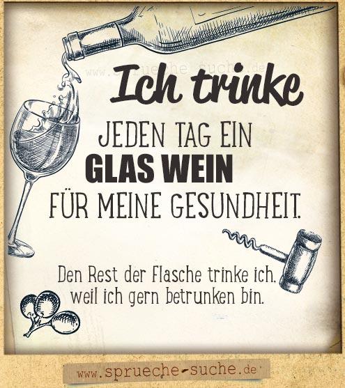 Ein Glas Wein für die Gesundheit Spruch