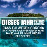 Lustiger Spruch Corona - Urlaub auf den Malediven