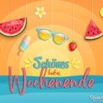 Schönes heißes Wochenende Spruch Bild