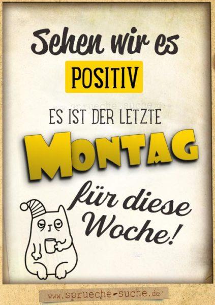 Sprüche Wochenstart - Der letzte Montag für diese Woche!